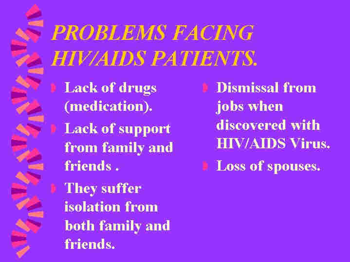 the problem of hiv aids in the Hiv/aids policy introduction the international federation of red cross and red crescent societies (international federation) has a long tradition of working in the area of health and care.